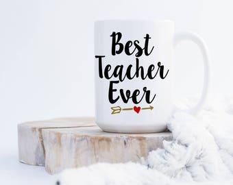 Best Teacher Ever (any name) Coffee Mug