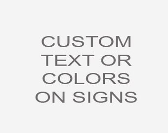 Add Custom Text or Colors on Signs