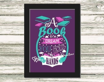 Book Quote Art, A Book Is A Dream Quote Word Art Typography, Book Lover Gift, Reader Gift, Instant Download, PRINTABLE DIGITAL FILE
