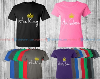 His Queen & Her King - Matching Couple Shirts - His and Her T-Shirts - Love Tees