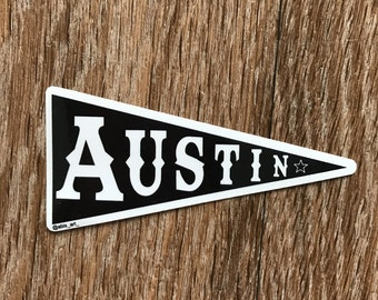 Vinyl Sticker -Sticker Decal - Vinyl Decal - Austin Sticker - Texas Sticker - Car Decal - Austin Decal