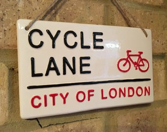 CYCLE LANE-London Street Sign-Wall Art-Bike-Bicycle-cyclist-Fathers Day-Pottery Sign-Gift For Him-London Gifts-British Wall Art-Birthdays