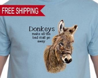 Donkeys Make All the Bad Stuff Go Away T Shirt