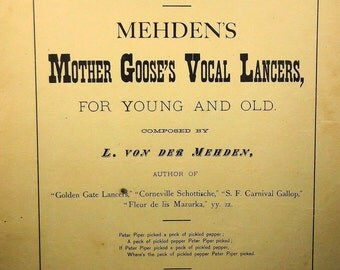 1881 Mehden's Mother Goose's Vocal Lancers Rare Vintage Sheet Music!