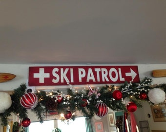 Ski Patrol painted wood sign