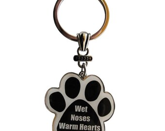Pet Lover Gift- Wet Noses Warm Hearts Key chain