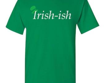 st patricks day shirt Irish-ish Shirt Funny Irish Shirt Leprechaun Hat Shirt St. Patrick's Day Shirt St Paddys Shirt for St Patricks Day