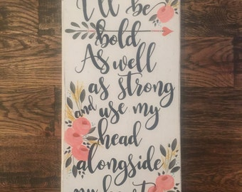 Mumford & Sons Lyric I'll be Bold Song Lyric Sign Home Decor Wood Sign Hand Painted