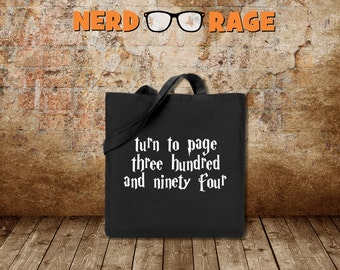 Harry Potter Cotton Canvas Tote Bag - Turn to Page Three Hundred and Ninety Four Canvas Tote Bag - Harry Potter Inspired Field Bag