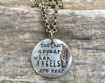 On Sale! Feathers Appear When Angels Are Near. Necklace. Hand stamped Necklace on Bronze Chain. Ready to Ship!