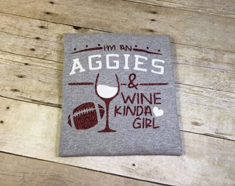 Aggies & Wine Ladies Adult T-Shirt Glitter Football College Station Aggies TAMU Maroon White Grey Aggieland