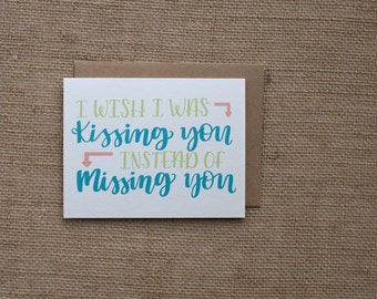 Wish I Was Kissing Instead of Missing | LDR Card | Long Distance Card | Boot Camp, Deployment Card