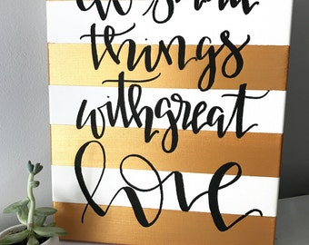 Do small things with great love- Mother Teresa quote, striped canvas, nursery decor, quotes on canvas, motivational quotes, great love sign
