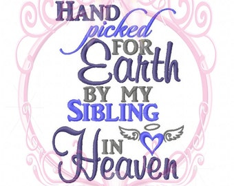 Hand Picked For Earth by my Sibling in Heaven Angel Wings Heart w/ Halo Machine Embroidery Desig 5x7, Religious design, Christian Embroidery