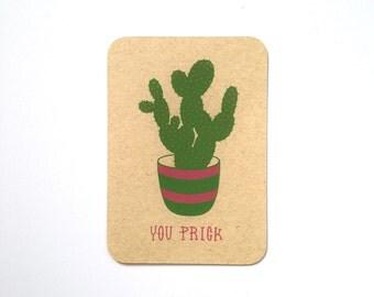 Screen Printed Postcard - You Prick Cactus
