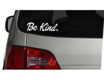 Be Kind Vinyl Decal