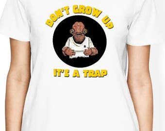 Its a trap Shirt, Admiral Ackbar Shirt, Its a Trap Tshirt, Star Wars Women Shirt, Star Wars T Shirt, Gift for him, Gift for her, Nerd Shirt