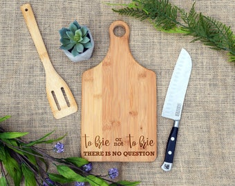 To Brie or not to Brie Paddle Board, Custom Cutting Board, Personalized Cheese Board, Bread Board, Chopping Block, Brie Board, Funny Cheese