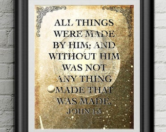 John 1:3 KJV All Things Were Made By Him 8x10 Poster
