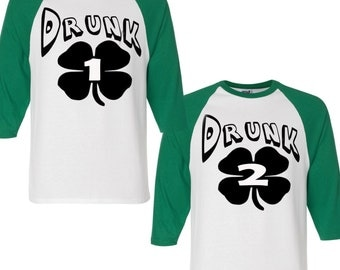 Funny Drinking Shirts, Drunk 1 Drunk 2 Shirts, Matching St Patricks Day Shirts, Mens St Patricks Day Shirt, Funny Couples Shirts, St Pattys