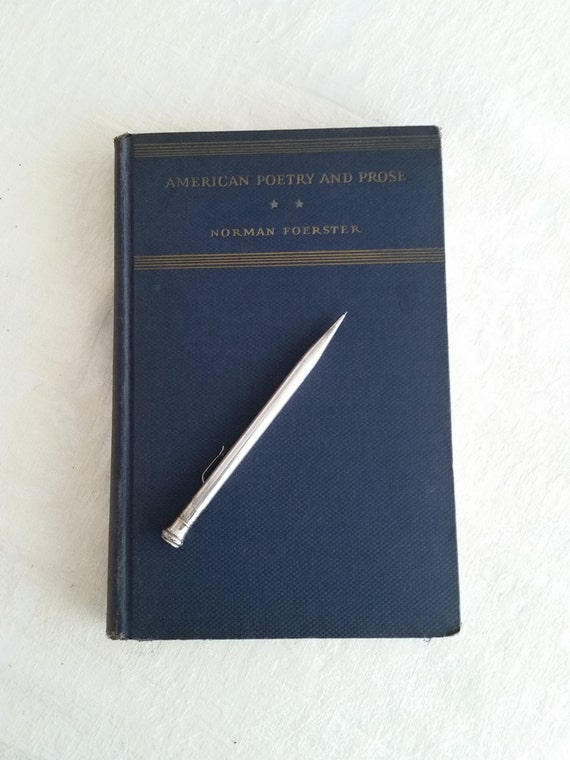 1934 - AMERICAN POETRY and PROSE Part 2: Since The Civil War   Edited by Normal Foerster   Vintage Blue Hardcover Book of Literature
