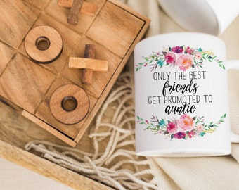 Only the Best Friends Get Promoted to Auntie Coffee Mug | Best Friend Gift | Pregnancy Reveal | New Aunt Gift | Were Pregnant | Cute Mug