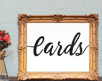 Cards wedding sign - PRINTABLE - 8x10 - 5x7
