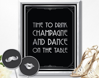 Time to drink champagne and dance on the table, time to drink champagne sign, Time to drink champagne and dance on the table sign, art deco