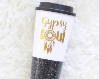 Gypsy Soul Coffee Mug, Glitter Travel Mug, Soul of a Gypsy mug, Glitter to go mug, dreamcatcher mug, glitter gypsy mug