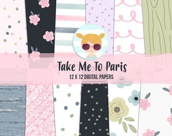 Take Me To Paris Digital Papers
