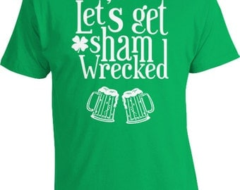 St Patricks Day Shirt Drinking T Shirt Beer Drinker St Paddy's Day Beer Lover Drinking Gifts Let's Get Shamwrecked Mens Ladies Tee FAT-649