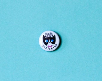 Cat Rescue Pin / Foster Cat Pin / Tuxedo Cat / Cat Button / Cat Badge / Cat Lady Gift / Cute Cat Pins / Gift for Cat Lover / Cats / Kitty