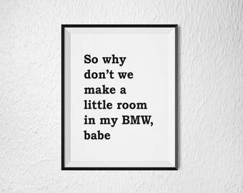 "George Michael ""Make a little room in my BMW Babe "" - Fast Love - song lyric. 8x10 & 5x7 DIGITAL Download"