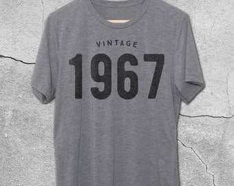 50th Birthday Shirt for Women & Men - Vintage 1967 Tee - 50th Birthday Shirts - T-Shirt - 50th Birthday tshirt - 50th Birthday Gift ideas