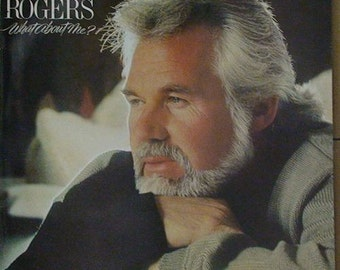 KENNY ROGERS What About Me? LP