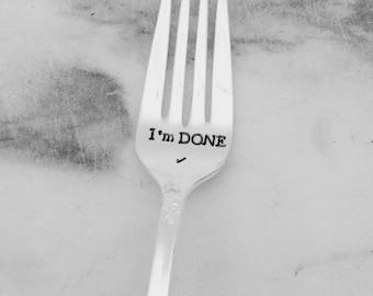 I'm done retirement fork, graduation gift, handstamped, fun gift