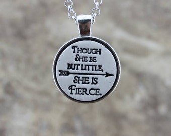Though She Be But Little She is Fierce Handmade Pottery Necklace