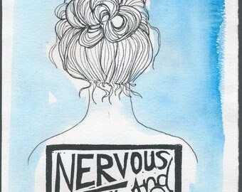 Nervous and Unsure 2016