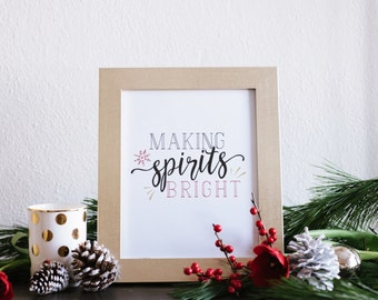 Making Spirits Bright print | Christmas Print