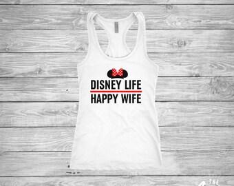Disney Life Happy Wife shirt - Minnie Mouse - Disney World - Disneyland - Ladies