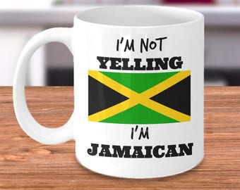Funny Jamaica Coffee Mug - I'm Not Yelling I'm Jamaican - Jamaica Pride - Jamaican Mom or Dad Gift for Father's Day or Mother's Day