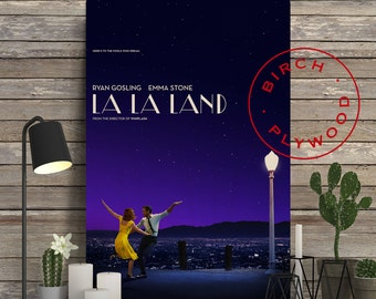 LA LA LAND - Poster on Wood, La La Land Poster, Damien Chazelle, Ryan Gosling, Emma Stone, J K Simmons, Movie Poster, Unique Gift