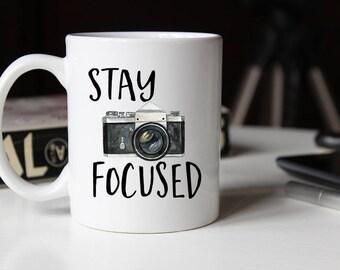 Stay Focused Mug, Photography Gift, Photographer Gift, Gift for him, Photographer, Photography Mug, Photographer Mug , Coffee Mug