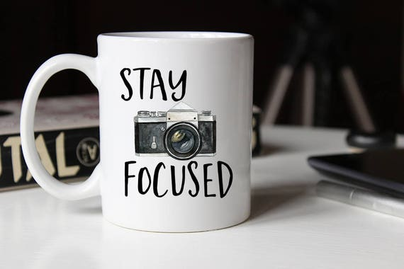 stay focused mug photography gift photographer gift gift for him