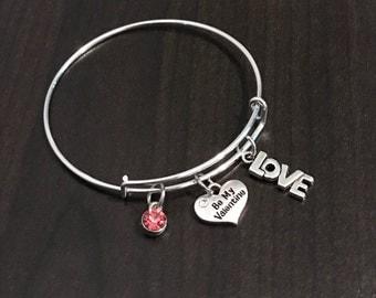 Be My Valentine Bangle Bracelet - C178 - Valentine's Day Bangle Bracelet - Valentine's Day Gift for Wife or Girlfriend - Be My Valentine