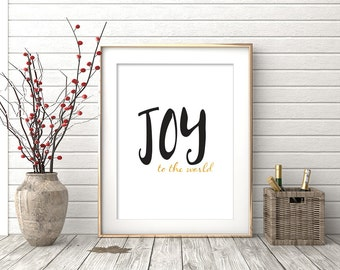 Joy to the World Printable, Holiday Wall Art, Christmas Digital Print, Gold Lettering, Joy Home Decor