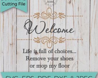 Welcome Svg - Remove your Shoes svg  - SVG - SVG Files - Svg Cutting Files - Svg Cut Files - Cut File - Svg Cuts - SVG Designs