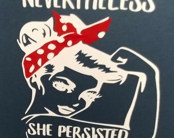 Nevertheless She Persisted Car Decal