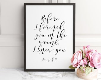 BIBLE VERSE DECOR,Typography, Nursery Bible Verse art print, Jeremiah 1:5, Before I formed you I knew you, Nursery decor, Children printable