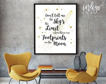 Don't Tell Me the Sky's the Limit When There are Footprints on the Moon | Nursery Décor | Dorm Wall Art | Tween Prints | Footprints on Moon